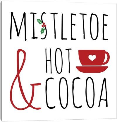 Mistletoe and Hot Cocoa Canvas Art Print