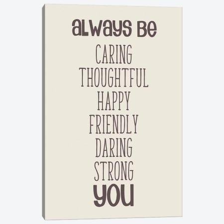 Always Be You Canvas Print #ANQ48} by Anna Quach Canvas Print