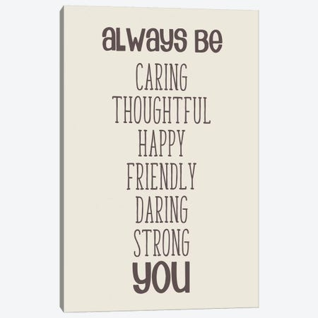 Always Be You Canvas Print #ANQ48} by Anna Quach Canvas Print