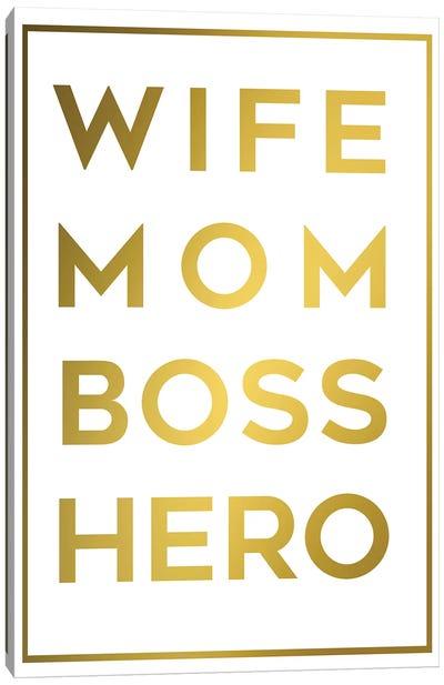 Boss Mom Canvas Art Print