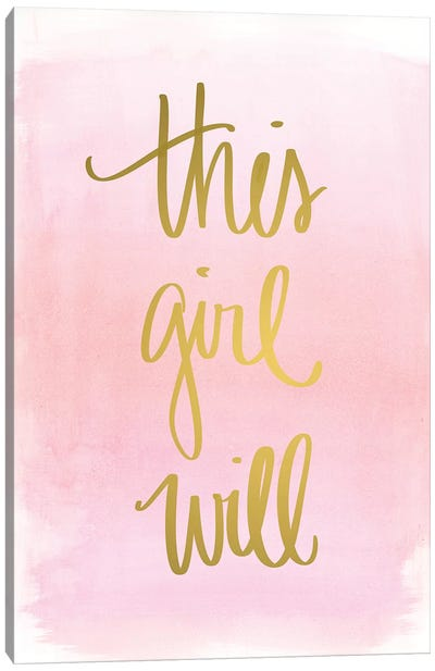 This Girl Will Canvas Art Print