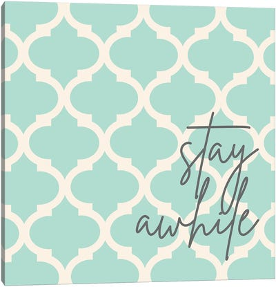 Stay Awhile Canvas Art Print