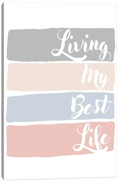 Living My Best Life Canvas Art Print