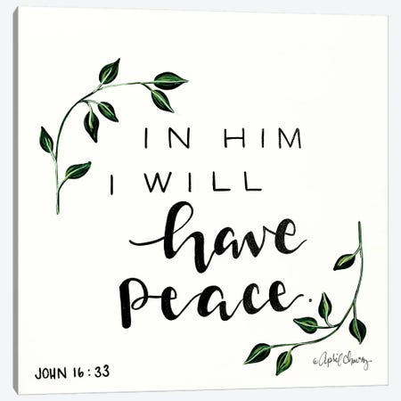 In Him I will have Peace   Canvas Print #APC18} by April Chavez Canvas Wall Art