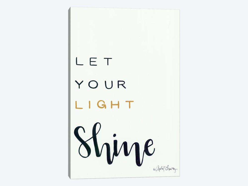 Let Your Light Shine by April Chavez 1-piece Canvas Art