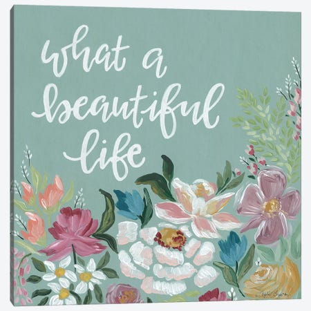 What A Beautiful Life I Canvas Print #APC22} by April Chavez Art Print