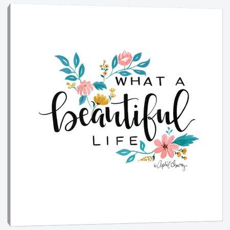 What A Beautiful Life II  Canvas Print #APC23} by April Chavez Canvas Print