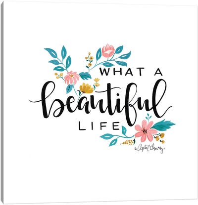 What A Beautiful Life II  Canvas Art Print