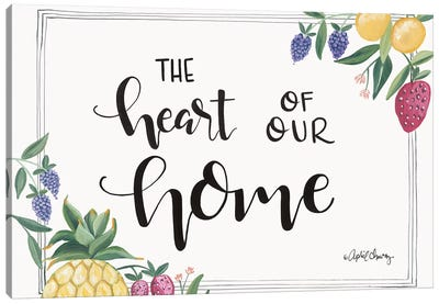 Fruit - Heart Of Our Home Canvas Art Print