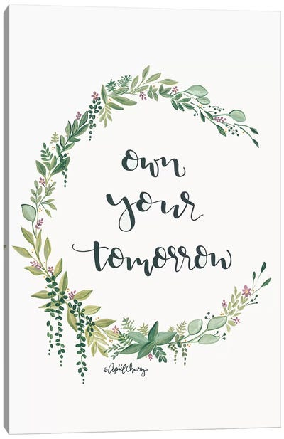 Own Your Tomorrow Canvas Art Print