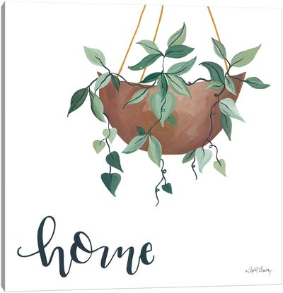 Home Is Where Your Plants Are      Canvas Art Print