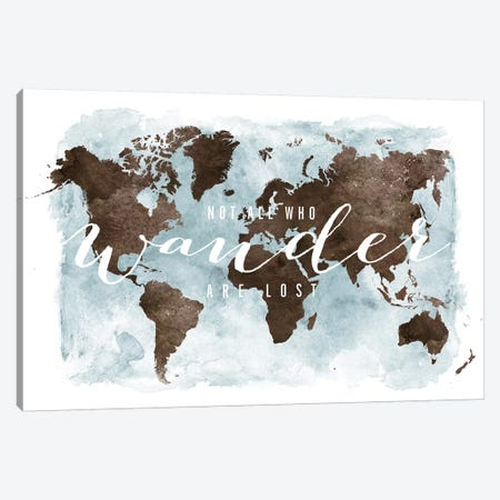 World Map Not All Who Wander III Canvas Print #APV150} by ArtPrintsVicky Art Print