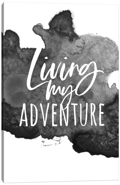 Living My Adventure Canvas Art Print