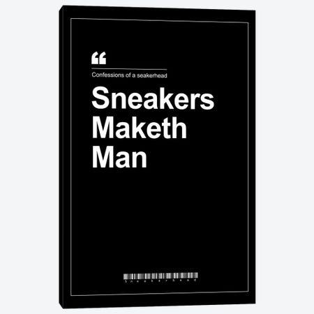 Sneakers Maketh Man Canvas Print #ASX174} by avesix Art Print