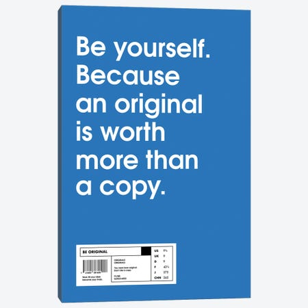 Be Yourself Canvas Print #ASX177} by avesix Canvas Art Print