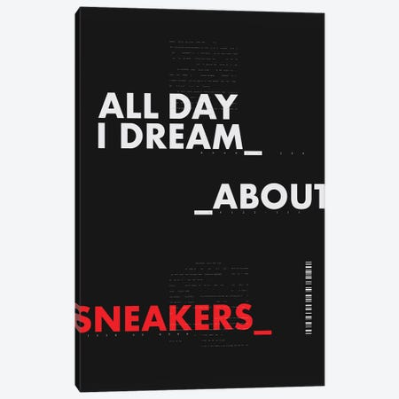 All Day I Dream About Sneakers I Canvas Print #ASX1} by avesix Canvas Artwork