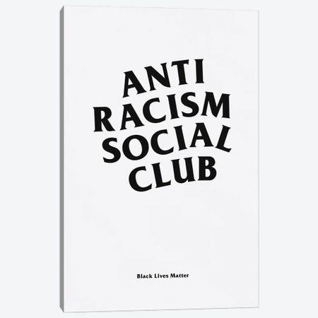 Anti Racism Social Club I Canvas Print #ASX23} by avesix Canvas Wall Art