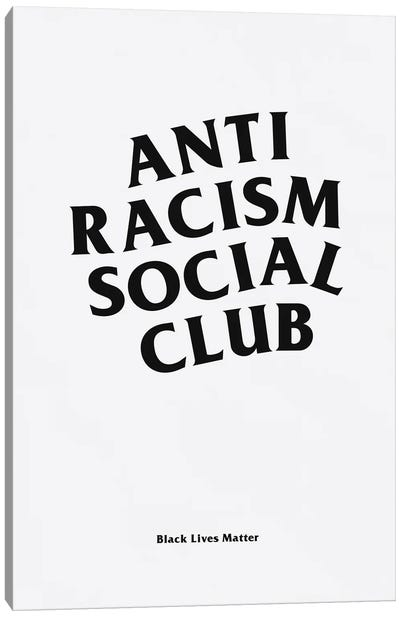 Anti Racism Social Club I Canvas Art Print