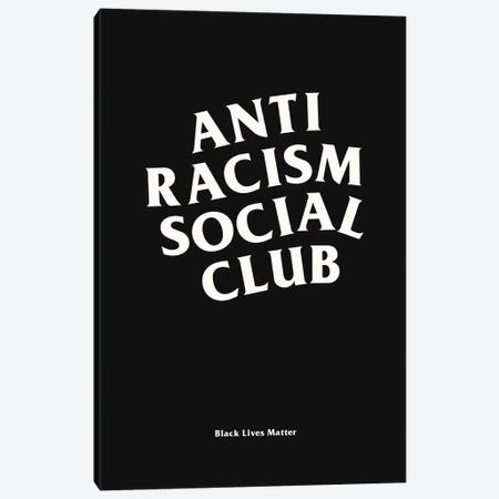 Anti Racism Social Club II Canvas Print #ASX24} by avesix Canvas Art Print