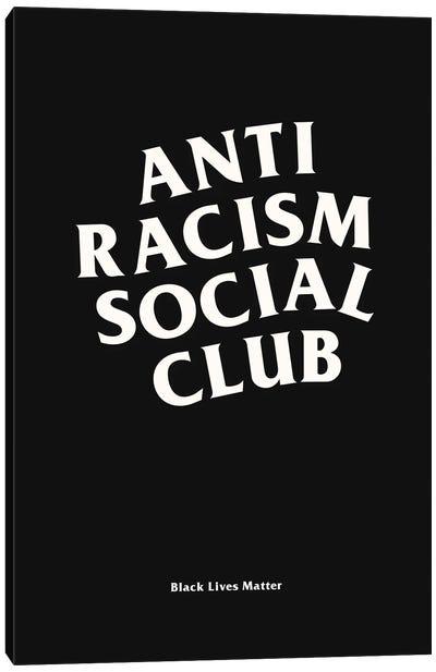 Anti Racism Social Club II Canvas Art Print