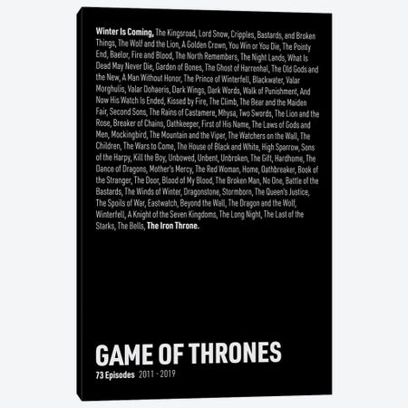 Game Of Thrones Episodes (Black) Canvas Print #ASX286} by avesix Canvas Art Print
