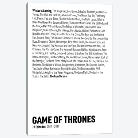 Game Of Thrones Episodes (White) Canvas Print #ASX289} by avesix Canvas Artwork