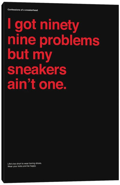 99 Problems But Sneakers Ain't One II Canvas Art Print