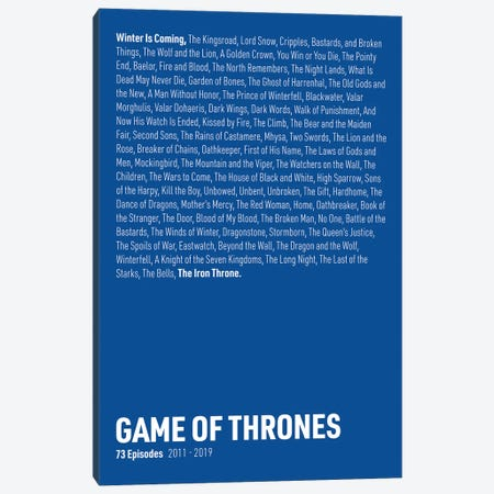 Game Of Thrones Episodes (Blue) Canvas Print #ASX291} by avesix Art Print