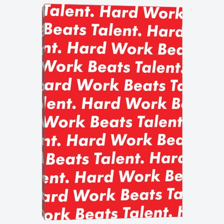 Hardwork Beats Talent (Red Edition) Canvas Print #ASX55} by avesix Canvas Wall Art