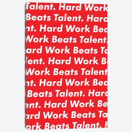Hardwork Beats Talent (Red Edition) Canvas Print #ASX55} by avesix Canvas Wall Art