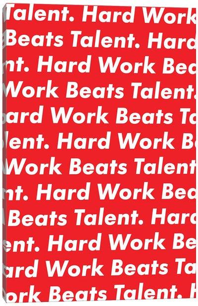 Hardwork Beats Talent (Red Edition) Canvas Art Print