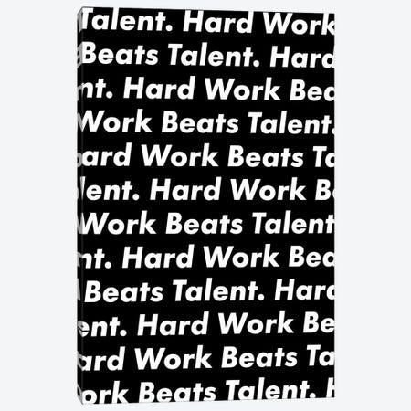 Hardwork Beats Talent (Black Edition) Canvas Print #ASX62} by avesix Canvas Artwork