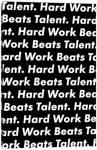 Hardwork Beats Talent (Black Edition) Canvas Art Print