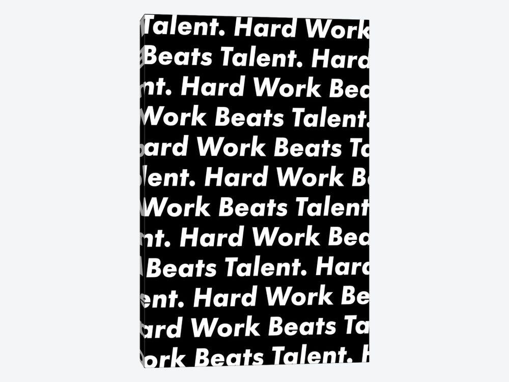 Hardwork Beats Talent (Black Edition) by avesix 1-piece Canvas Wall Art