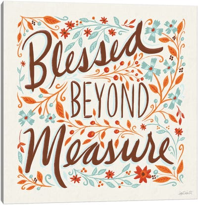 Blessed Beyond Measure I Canvas Art Print