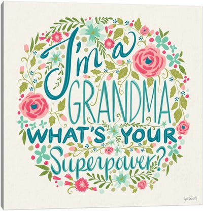 I'm a Grandma I Canvas Art Print