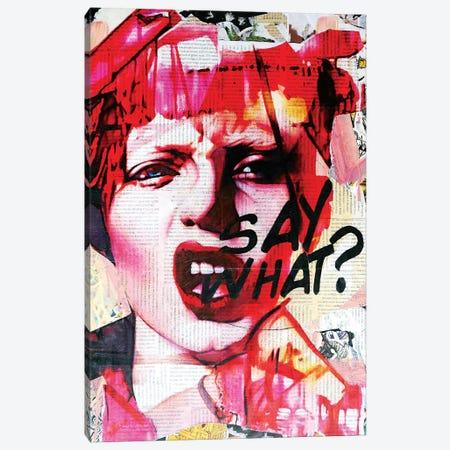 Say What Canvas Print #ATO53} by Annie Terrazzo Canvas Print