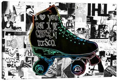 I Love You But I've Chose Disco Canvas Print #ATO5
