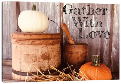 Gather With Love Canvas Art Print