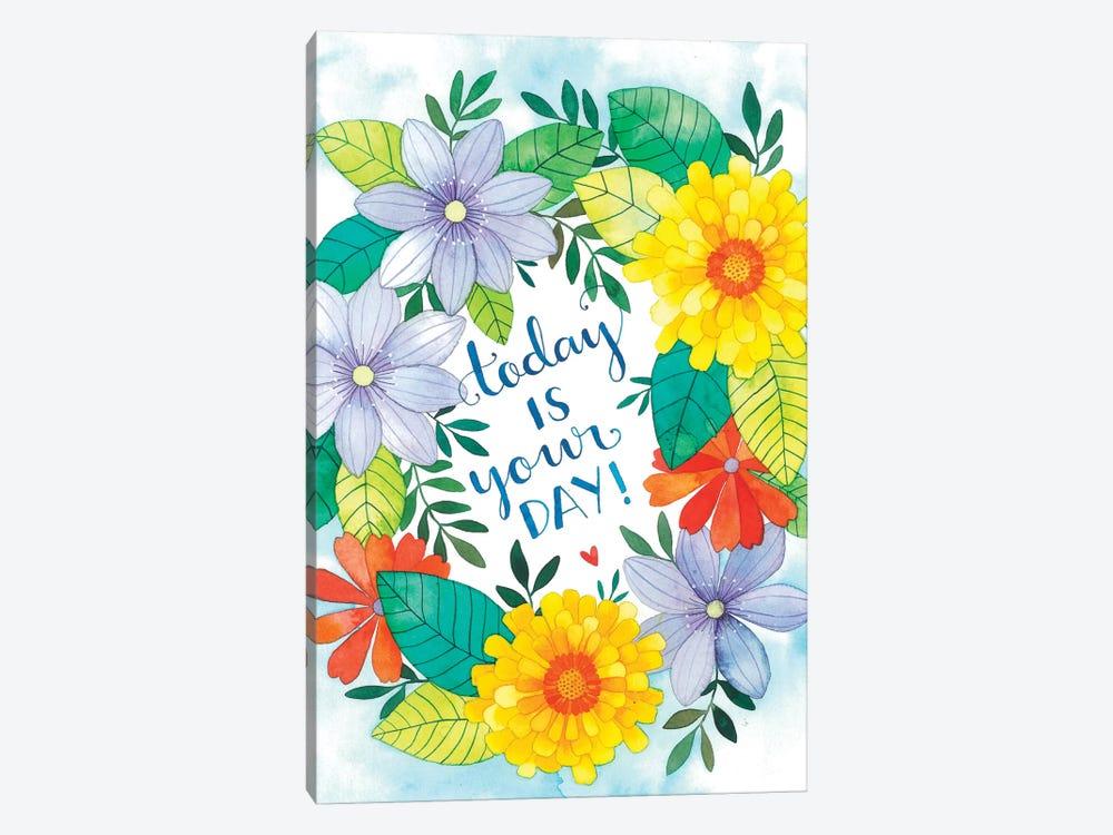 Today Is Your Day by Ana Victoria Calderón 1-piece Canvas Artwork