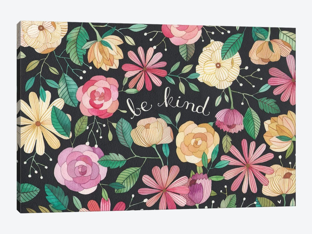 Be Kind by Ana Victoria Calderon 1-piece Canvas Print