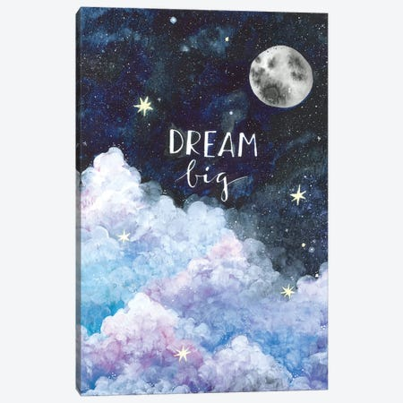 Dream Big Canvas Print #AVC9} by Ana Victoria Calderón Canvas Print