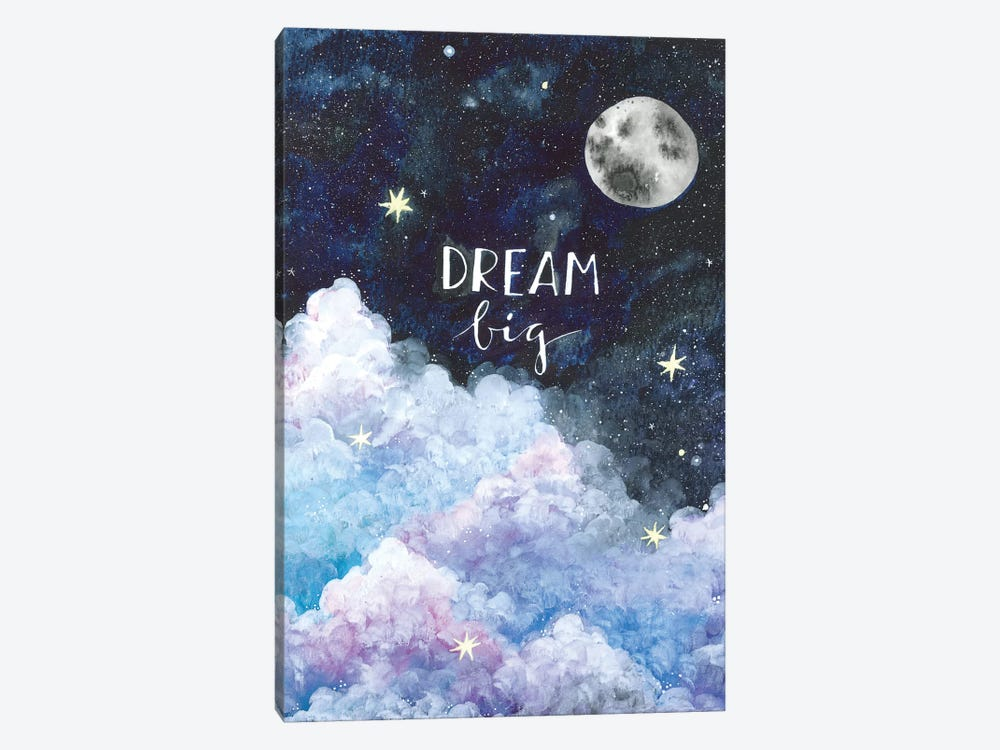Dream Big by Ana Victoria Calderon 1-piece Canvas Artwork