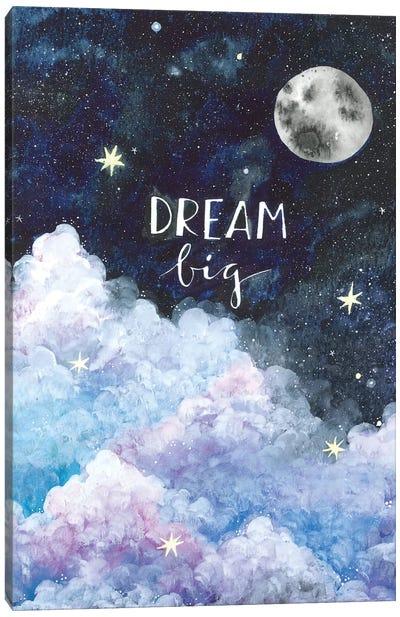 Dream Big Canvas Art Print