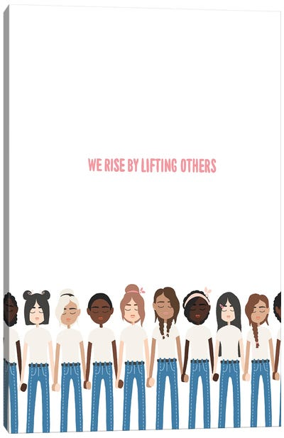We Rise By Lifting Others Canvas Art Print