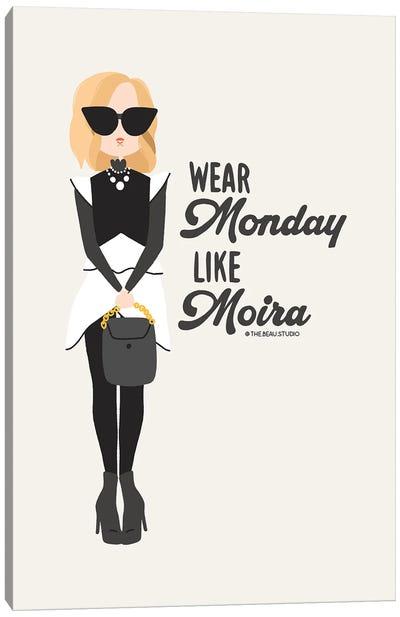 Wear Monday Like Moira Canvas Art Print