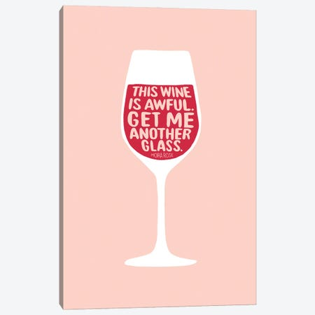 Get Me Another Glass Canvas Print #BAU36} by The Beau Studio Art Print