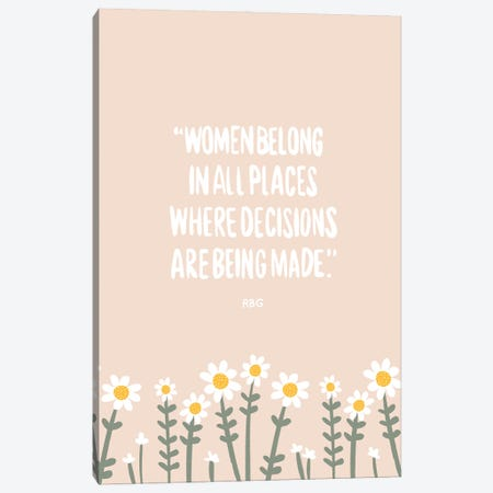Women Belong Quote Canvas Print #BAU40} by The Beau Studio Canvas Print
