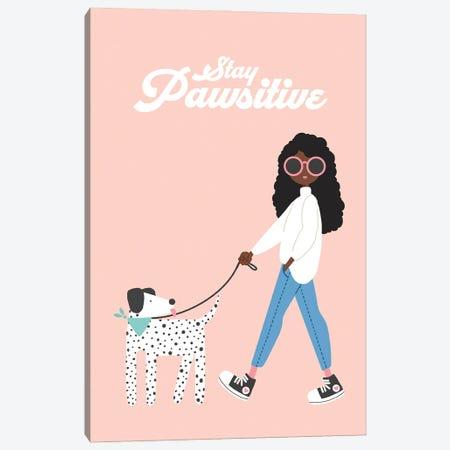 Stay Pawsitive Canvas Print #BAU43} by The Beau Studio Canvas Print