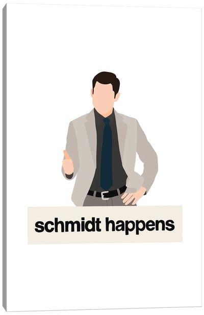 Schmidt Happens Canvas Art Print